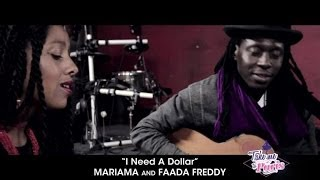 "Mariama & Faada Freddy - ""I Need A Dollar"" (Acoustic) - TMTP #05"