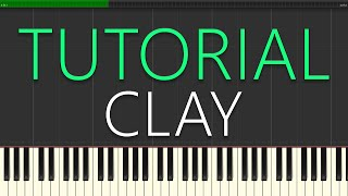 Grace VanderWaal - Clay in MINOR KEY (Piano Tutorial)