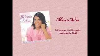 Privilégio Missionário - Márcia Silva