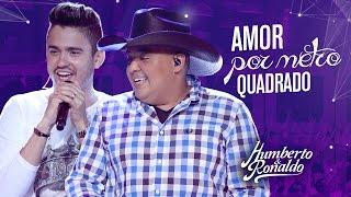 Humberto & Ronaldo - Amor Por Metro Quadrado ( DVD Playlist )