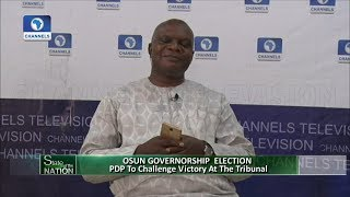 PDP To Challenge Osun Governorship Election At The Tribunal | State Of The Nation |