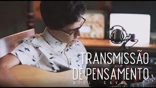 Biel Gava - Transmissão de Pensamento (Cover Melim)
