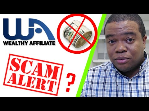 Is Wealthy Affiliate A Scam? (What WA DOES NOT Want You To Know)