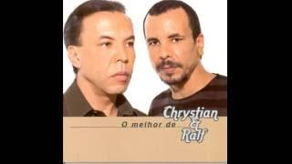 CHRYSTIAN & RALF e AGNALDO RYOL   Mia Gioconda