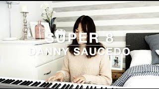 Danny Saucedo- Super 8 I Elin Grafström Cover
