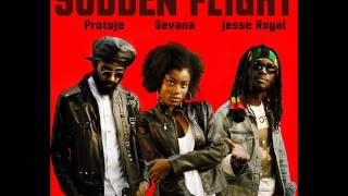 Protoje ft. Jesse Royal & Sevana - Sudden Flight