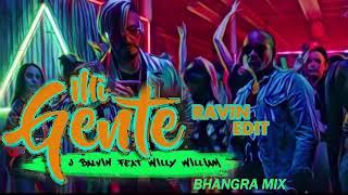 MI Gente Ravin Edit  Bhangra Mix