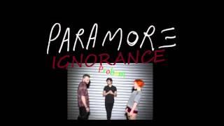 Paramore - Ignorance (Audio)