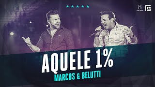 Marcos & Belutti - Aquele 1% | Vídeo Oficial DVD FS LOOP 360°