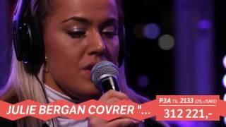Julie Bergan - Alive (Madden Cover / Live @ P3-aksjonen)