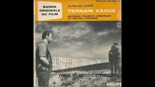 Francis Lemarque et Michel Legrand - générique du film Terrain vague (Marcel Carné) -