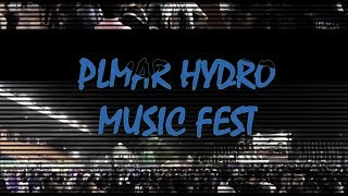 PLMAR HYDRO MUSIC FEST 2017