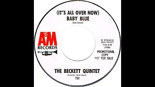 Beckett Quintet - (It's All Over Now)  BABY BLUE  (Gold Star Studio)  (1965)