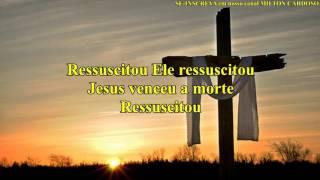Milton Cardoso - Ressuscitou