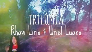TRILÚMIA - J'ai des petits problèmes dans ma plantation! (Rhavi & Uriel)