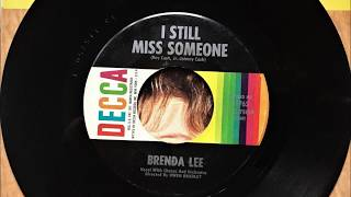 I Still Miss Someone , Brenda Lee , 1965