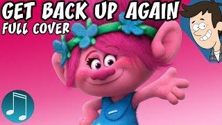 "Trolls ""Get Back Up Again"" | Full Cover by MandoPony"
