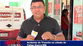 Acidente de Transito na cidade de Felipe Guerra/RN