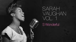 Sarah Vaughan - S Wonderful