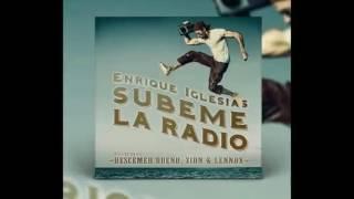 Enrique Iglesias - Subeme La Radio (Remix) ft. Descemer Bueno, Zion & Lennox, Jacob Forever, CNCO