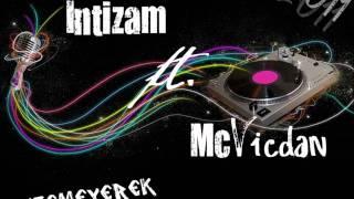 Intizam ft. McVicdan - Istemeyerek Sevmistim 2011
