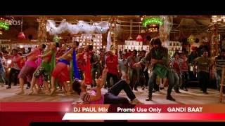 Gandi Baat Remix