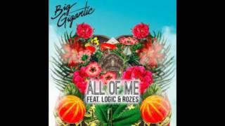 Big Gigantic - All of me (feat. Logic) (Clean)