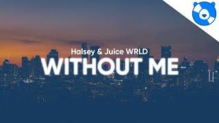 Halsey - Without Me ft. Juice WRLD (Clean - Lyrics)