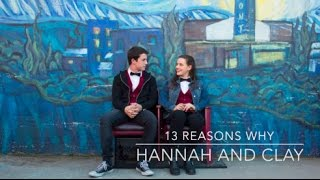 13 REASONS WHY - HANNAH AND CLAY || WHY ME