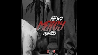 Big WY - Have Mercy | Freestyle
