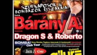 2011.12.17. SZÜLINAPOSOK & BOMBÁZÓK ÉJSZAKÁJA /  BÁRÁNY / DRAGON S @ CLUB ALLURE - GYÖMRŐ