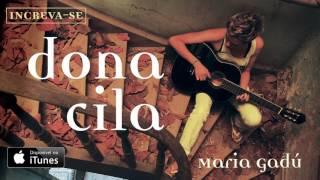 Maria Gadú - Dona Cila [Áudio Oficial]