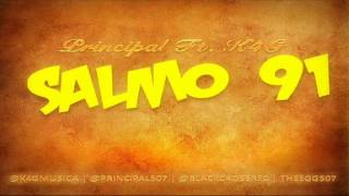 Principal ft K4G - Salmo 91