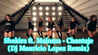 Shakira ft Maluma Chantaje Dj Mauricio Lopez Remix Video Coreografía Dance Zumba
