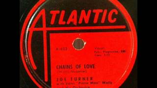 JOE TURNER   Chains of Love   1951