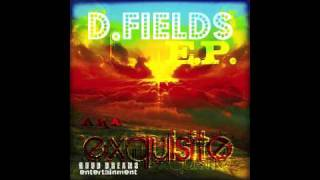 I'm Gone - D.Fields feat. Matt Reed - Demo