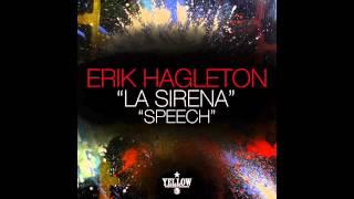 Erik Hagleton - Speech (Original Mix)