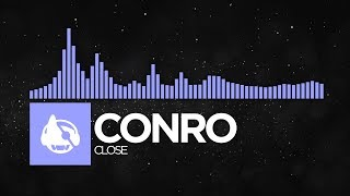 [Future Bass] - Conro - Close