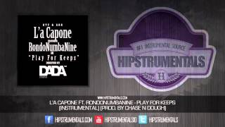 L'A Capone Ft. RondoNumbaNine - Play For Keeps [Instrumental] (Prod. By Chase N Dough)