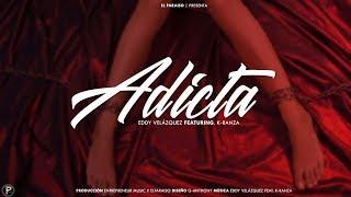Eddy Velazquez - Adicta (feat. K-ranza)