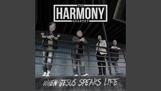 When Jesus Speaks Life