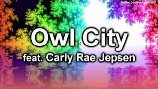 Owl City - Good time Ft. Carly Rae Jepsen (The Midsummer Station) New Pop Full Official Song 2012