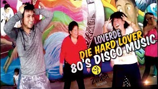 Loverde Die Hard Lover /80's disco music /Zumba Alex tatoo