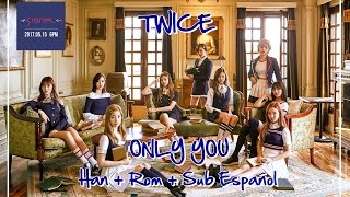 TWICE - Only You (Only 너)   Member Coded (Han+Rom+Sub Español)