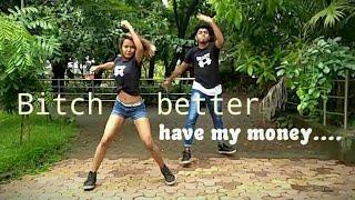 Bitch better have my money || hip hop choreography || Artist:-Rihanna || hip hop remix