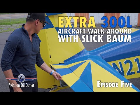 Extra 300L Aircraft walk-around with Slick Baum Episode 5 video