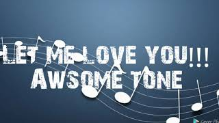 Let me love you|| best ringtone