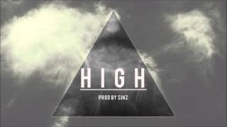 Chill / Stoner Type Beat - H I G H [Prod. By Sinz]