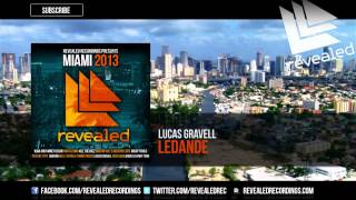 Lucas Gravell - Ledande (Revealed Recordings Presents Miami 2013 Preview) [7/10]