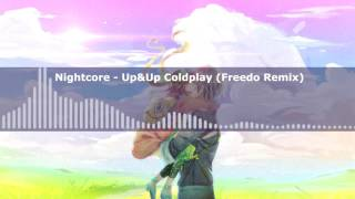 Nightcore - Up&Up ColdPlay (Freedo Remix)